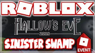HOW TO GET *ALL* 10 ITEMS in SINISTER SWAMP!! (Roblox HALLOWEEN EVENT 2018)