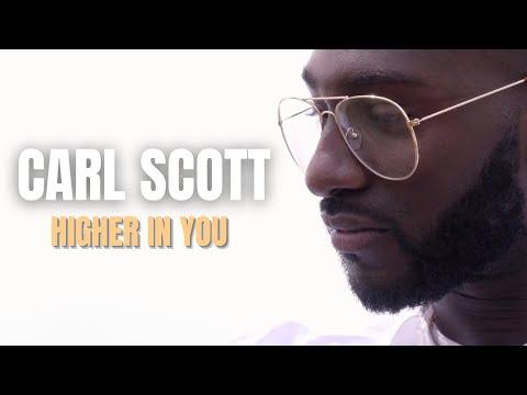 Higher In You - Carl Scott