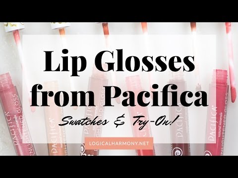 Lip Glosses from Pacifica Try-On & Swatches (Cruelty-Free & Vegan!) - Logical Harmony