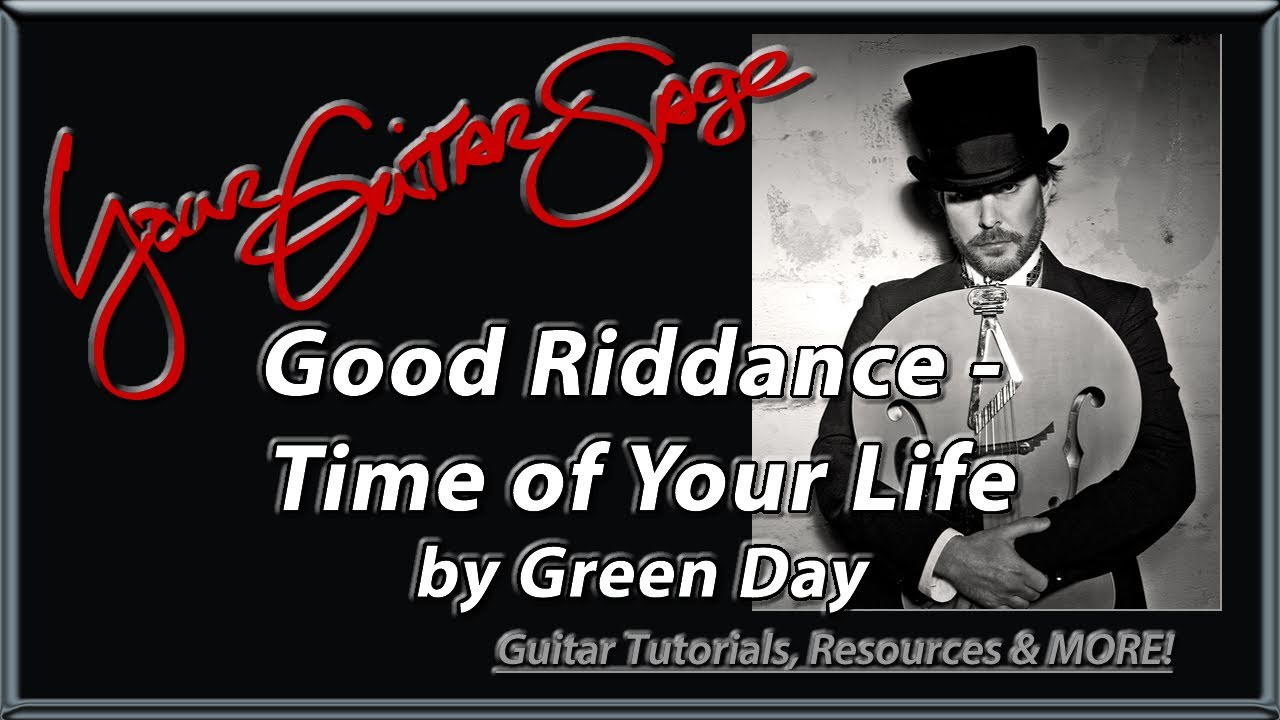 Good Riddance Time Of Your Life By Green Day Guitar Lesson Youtube