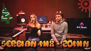Serbian Mix / Mashup |20min| - Aleksandar Velichkov & Djuli ( 2020 )