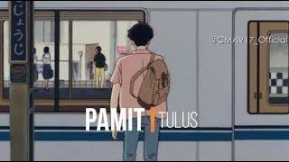Gambar cover PAMIT - TULUS | Clip Musik Animasi Video