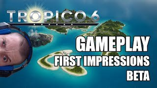 Tropico 6: Fiirst Impressions and Gameplay on PC