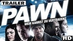Pawn - Wem kannst Du vertrauen ? Trailer deutsch