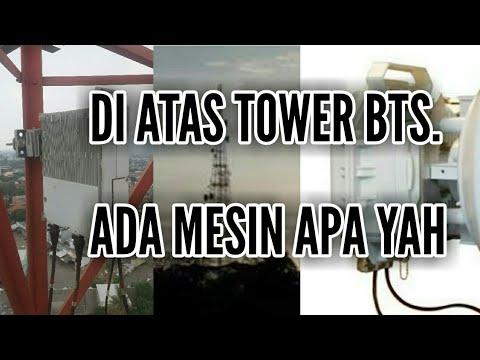 mengetahui perangkat di atas TOWER BTS