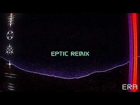 RL Grime - Era (Eptic Remix) [Official Audio] Mp3