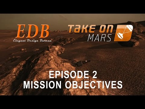 Take On Mars 02 - Mission Objectives