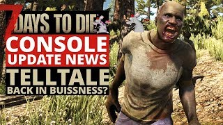Скачать 7 DAYS TO DIE CONSOLE UPDATE NEWS TellTale Are Back What Does This Mean For Ps4 Xbox Players