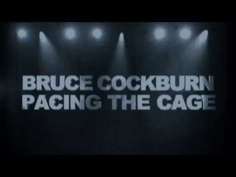 Bruce Cockburn - Pacing The Cage Trailer