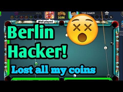 8 Ball Pool - Berlin HACKER! - HACKER STOLE MY COINS! - Losing all my coins