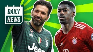Dembélé statt Sané zum FC Bayern? Neymar mit Barcelona einig? Buffon-Rückkehr zu Juventus?