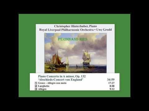 Ferdinand Ries - Piano Concerto in A minor, Op. 132
