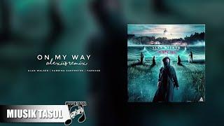 Alan Walker, Sabrina Carpenter & Farruko - On My Way (Alexiis Remix)