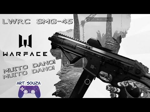 WARFACE - LWRC SMG-45
