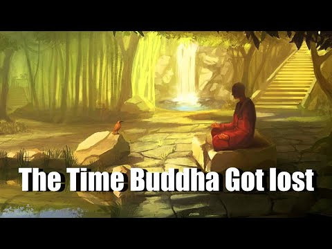 The Time When Buddha Was Lost - an encouraging story for your life