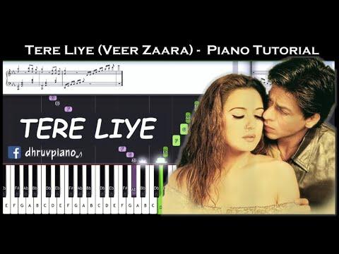 ♫ TERE LIYE (Veer Zaara) || 🎹 Piano Tutorial + Sheet Music (with English Notes) + MIDI