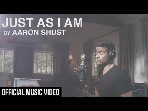 Just As I Am - Aaron Shust (Official Music Video)