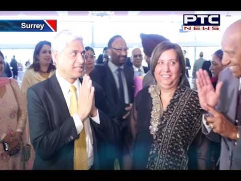 India's High Commissioner to Canada Vikas Swarup Visited Surrey