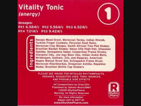 Greg Ellis  Vitality Energy; RhythmTonics  R1:5