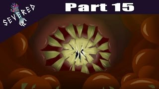 Severed -  PS VITA Let's Play Walkthrough Playthrough Gameplay Part 15 - Secrets In A Ghost Town
