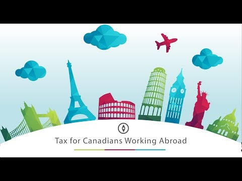 Tax Tips For Canadians Working Abroad