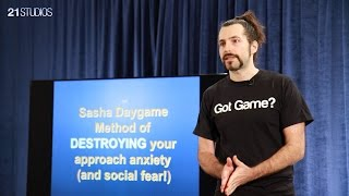 How to Destroy Your Approach Anxiety & Social Fear | Sasha Daygame |  Full HD