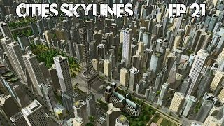 Cities Skylines - Ep 21 - Good Old Paris