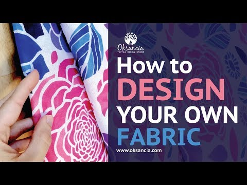 How to design your own fabric. Step-by-step fabric design tu