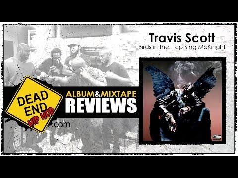 Travis Scott - Birds in the Trap Sing McKnight Album Review | DEHH