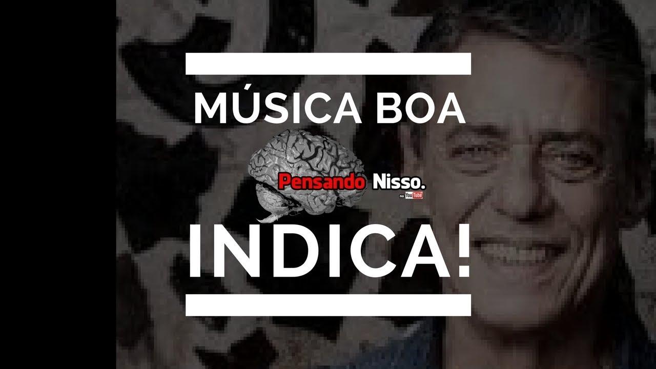 6e73aa88f1eb5 Chico Buarque - Iolanda - Música Boa - Pensando Nisso. Indica! - YouTube