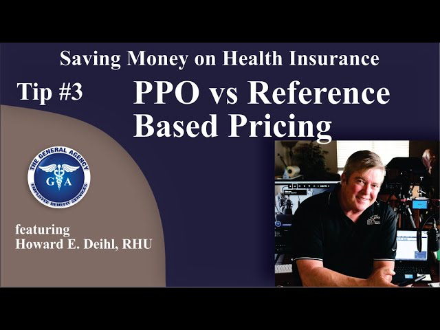 Tip #3 - PPO vs RBP (reference-based pricing)
