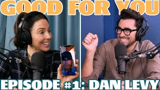 Ep #1: DAN LEVY | Good For You Podcast with Whitney Cummings
