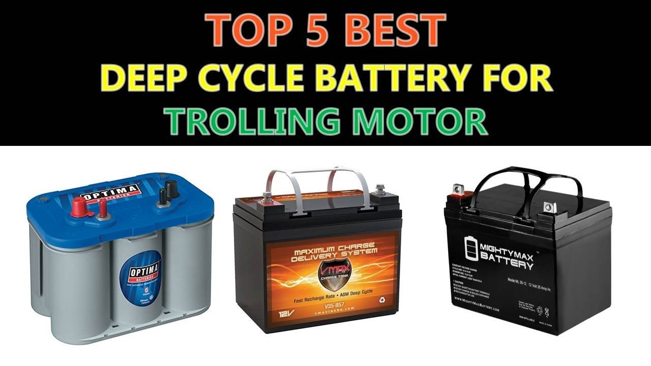 best deep cycle battery for trolling motor 2018 youtube