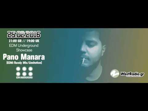 Pano Manara @ EDM Underground Showcase 25 FEB 2016   www westradio gr mp3
