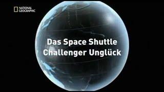 44 - Sekunden vor dem Unglück - Das Space Shuttle Challenger-Unglück