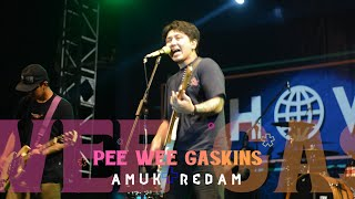Download lagu PEE WEE GASKINS - AMUK REDAM, LIVE AT JEC MP3