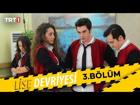 Lise Devriyesi - 3.Bölüm