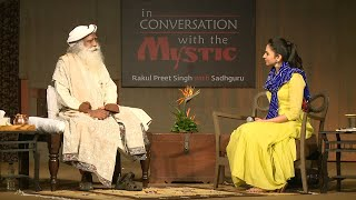 In Conversation with the Mystic - Rakul Preet Singh with Sadhguru