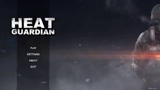 HEAT GUARDIAN Gameplay (Pc Game)