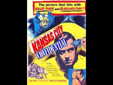 Kansas City Confidential 1952 Film Noir Starring John Payne and Preston Foster