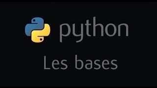 Tutoriel Python - Les bases