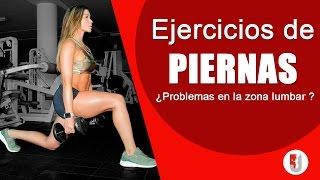 ¿Tienes problemas en la zona lumbar o cervical? / Ejercicios de piernas y  GLÚTEOS
