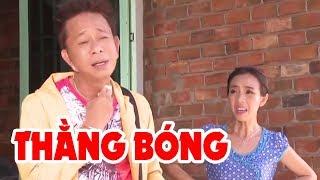 Hài Bảo Chung 2020 | Thằng Bóng Full HD | Hài Kịch Bảo Chung, Thu Trang Mới Nhất Cười Lộn Ruột