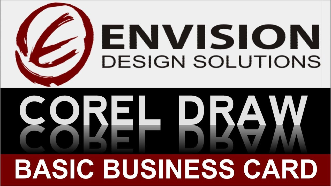 HOW TO DESIGN A BUSINESS CARD: BASIC COREL DRAW (CorelDraw) - YouTube