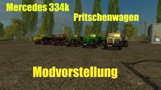 """[""""Mercedes 334K Pritschenwagen"""", """"ls15"""", """"modtest"""", """"modvorstellung""""]"""