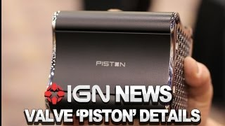 "Ign News - Valve ""piston"" Console Details Revealed"