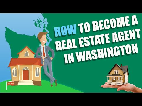 How To Become A Licensed Real Estate Agent In Washington (2020)