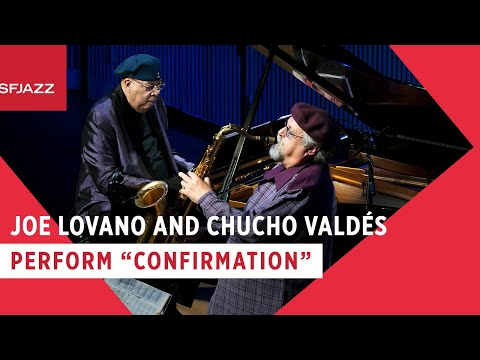 Joe Lovano & Chucho Valdés - Confirmation