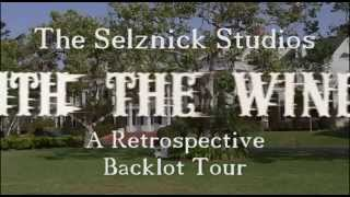 The Selznick Studios Retrospective Backlot Tour