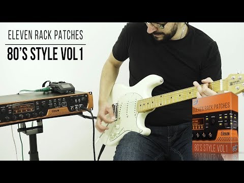 Eleven Rack Patches | 80's Style | Playthrough